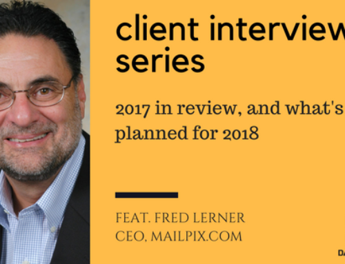 Client interview series – End of year review with Fred Lerner CEO of mailpix.com