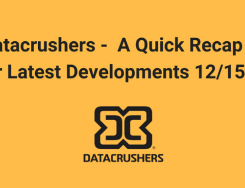 This Week at Datacrushers –  A Quick Recap of Our Latest Developments 12/15/17