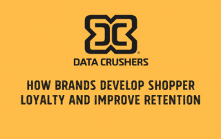 How brands develop shopper loyalty and improve retention.