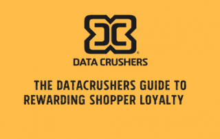 The Datacrushers Guide to Rewarding Shopper Loyalty