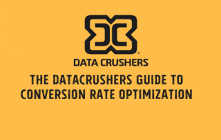 The Datacrushers Guide To Conversion Rate Optimization