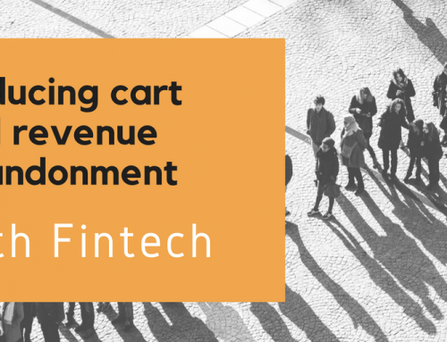 Reducing revenue and cart abandonment with fintech